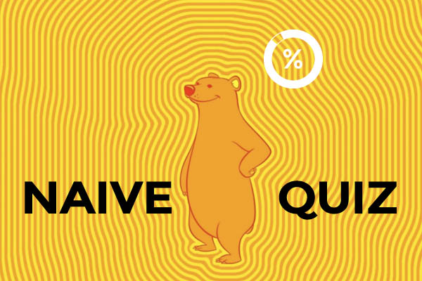 How naive are you quiz? – naive quiz test online